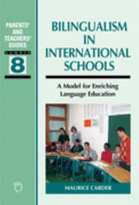 Bilingualism in International Schools A Model for Enriching Language Education