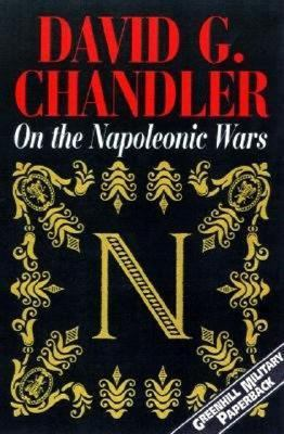On the Napoleonic Wars Collected Essays
