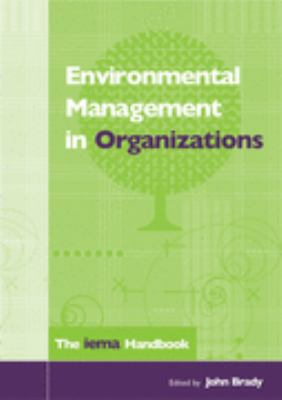 Environmental Management In Organizations The Iema Handbook