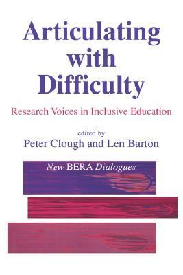 Articulating With Difficulty Research Voices in Inclusive Education