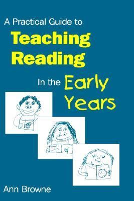 Practical Guide to Teaching Reading in the Early Years
