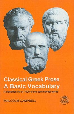 Classical Greek Prose A Basic Vocabulary