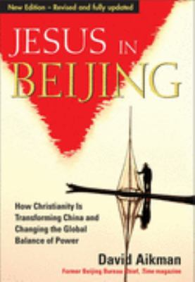 Jesus in Beijing - Revised and updated