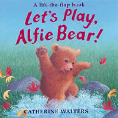Let's Play, Alfie Bear! (Alfie Bear S.)