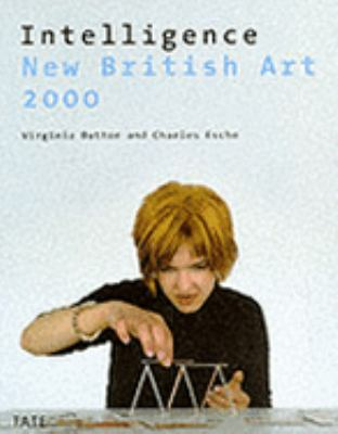 Intelligence New British Art 2000
