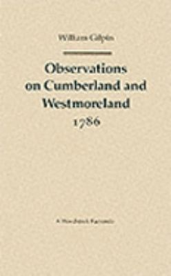 Observations on Cumberland and Westmoreland 1786