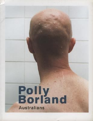 Polly Borland Australians