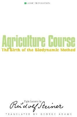 Agriculture Course The Birth of the Biodynamic Method