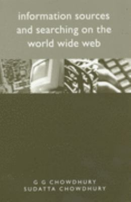 Information Sources and Searching on the World Wide Web