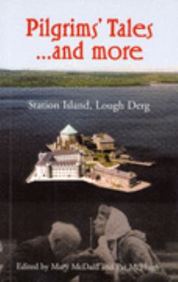 Pilgrims' Tales and More Station Island, Lough Derg