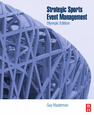 Strategic Sports Event Management: Olympic Edition