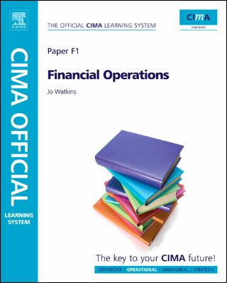 CIMA Official Learning System Financial Operations, Sixth Edition