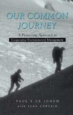 Our Common Journey A Pioneering Approach to Cooperative Environmental Management