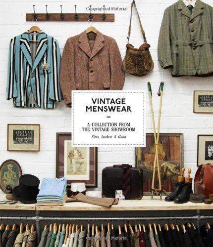 Vintage Menswear: A Collection from the Vintage Showroom