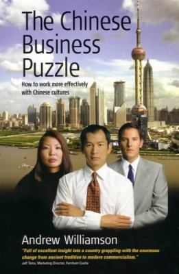 Chinese Business Puzzle: How to Work More Effectively with Chinese Cultures