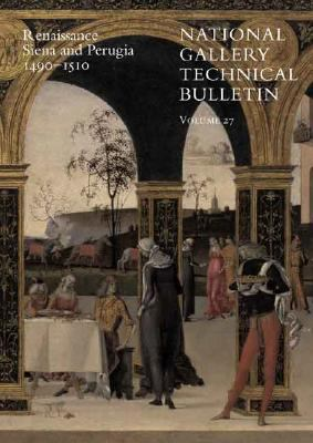 National Gallery Technical Bulletin Renaissance Siena And Perugia, 1490-1510