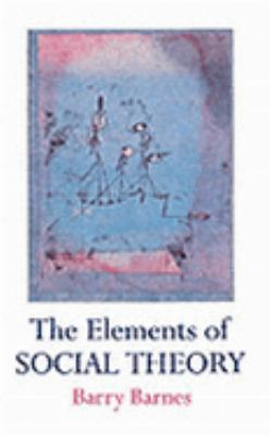 The Elements of Social Theory