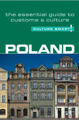 Culture Smart! Poland A Quick Guide to Customs And Etiquette