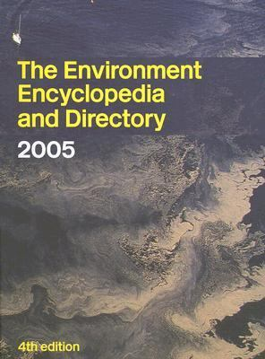 Environment Encyclopedia And Directory 2004