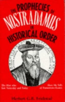Prophecies of Nostradamus in Historical Order from 1555-2005