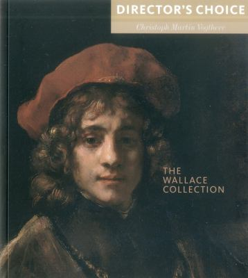 Wallace Collection : Director's Choice
