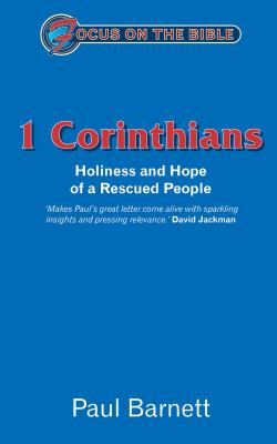 Focus on the Bible - 1st Corinthians