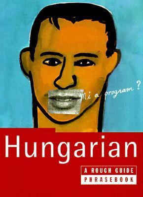 Hungarian a Rough Guide Phrasebook