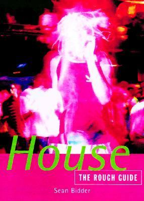 Rough Guide to House Music