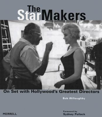 Star Makers On Set With Hollywood's Greatest Directors