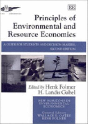 Principles of Environmental and Resource Economics A Guide for Students and Decision-Makers