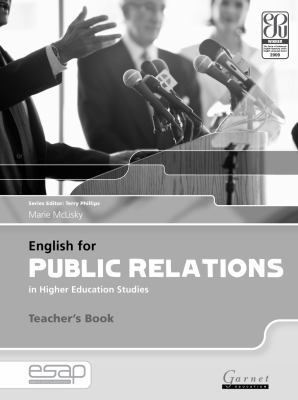 English for Public Relations in Higher Education Studies: Teacher's Book (English for Specific Academic Purposes)
