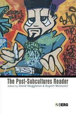 Post-Subcultures Reader