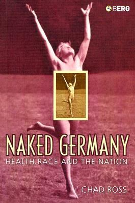 Naked Germany Health, Race And The Nation