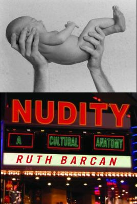 Nudity A Cultural Anatomy
