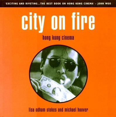 City on Fire: Hong Kong Cinema