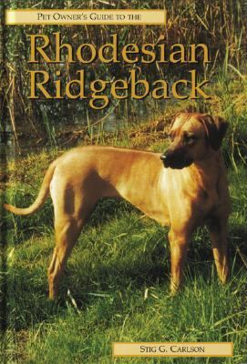 Pet Owner's Guide to the Rhodesian Ridgeback