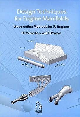 Design Techniques for Engine Manifolds: Wave Action Methods for IC Engines