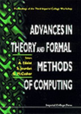 Advances in Theory and Formal Methods of Computing, Process of the Third Imperial College Workshop