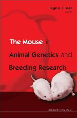Mouse in Animal Genetics And Breeding Research