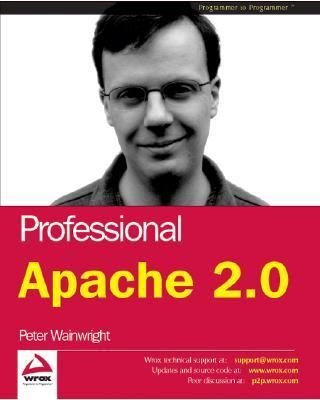 Professional Apache 2.0 - Peter Wainwright - Paperback