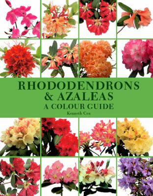 Rhododendrons and Azaleas a Colour Guide - Kenneth Cox - Hardcover