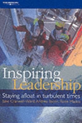 Inspiring Leadershop Staying Afloat in Turbulent Times