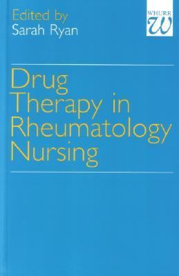 Drug Therapy in Rheumatology Nursing