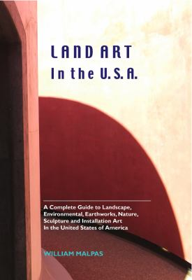 LAND ART IN THE U.S.A.