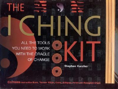 I Ching Kit All the Tools You Need to Work With the Oracle of Change