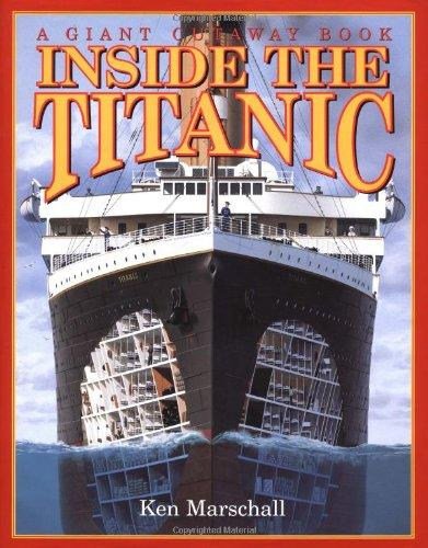 Inside the Titanic (A Giant Cutaway Book)