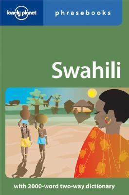 Lonely Planet Swahili Phrasebook