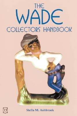 Wade Collectors Handbook and Price Guide