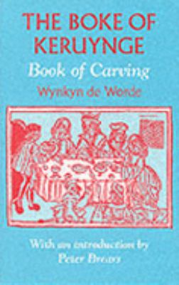 Boke of Keruynge The Book of Carving