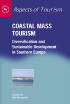 Coastal Mass Tourism Diversification and Sustainable Development in Southern Europe